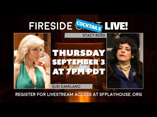 Fireside Cocktails with Stacy Ross and Susi Damilano LIVE