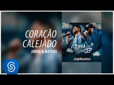 Jorge & Mateus - Coração Calejado Terra Sem CEP Áudio