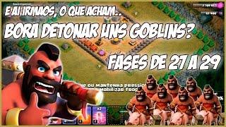 CLASH OF CLANS - Campanha dos Goblins só de HOGS #9 - Fases de 27 a 29