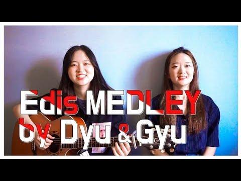 Edis Medley [Yalan+Çok Çok+Bana Ne] (by Koreli Kızlar)