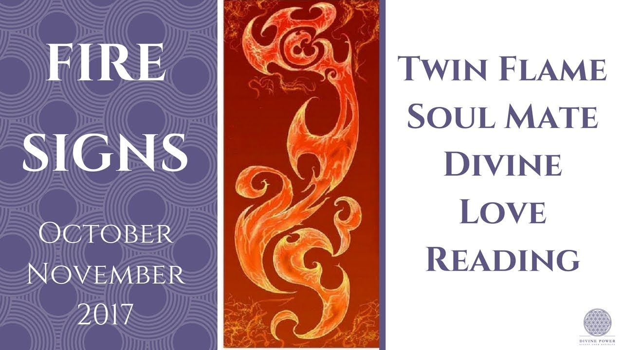 FIRE SIGNS Twin Flame Soul Mate Divine Love Reading October / November