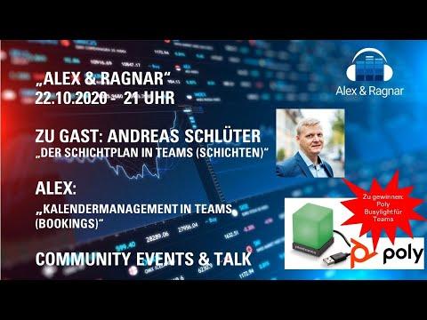 """Alex & Ragnar"" - 22.10.20: Microsoft Teams Kalender Management (Bookings) + Schichtenpläne (Shifts)"