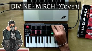 DIVINE - MIRCHI Feat. Stylo G, MC Altaf & Phenom (Instrumental cover 2020)