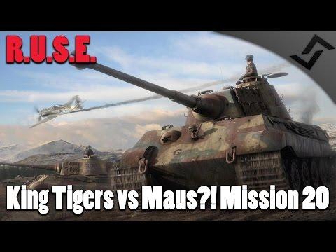 R.U.S.E - King Tigers vs Maus?! - Mission 20