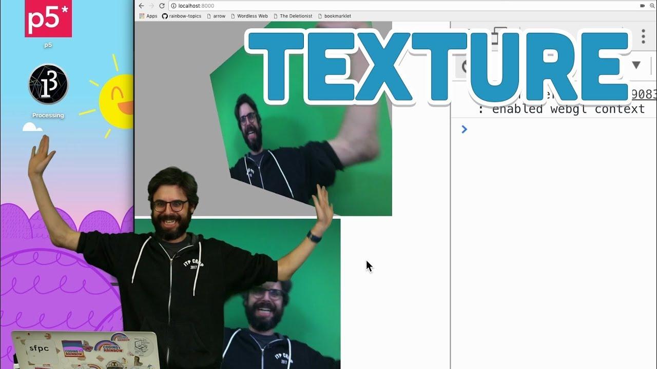 18 4: Texture - WebGL and p5 js Tutorial