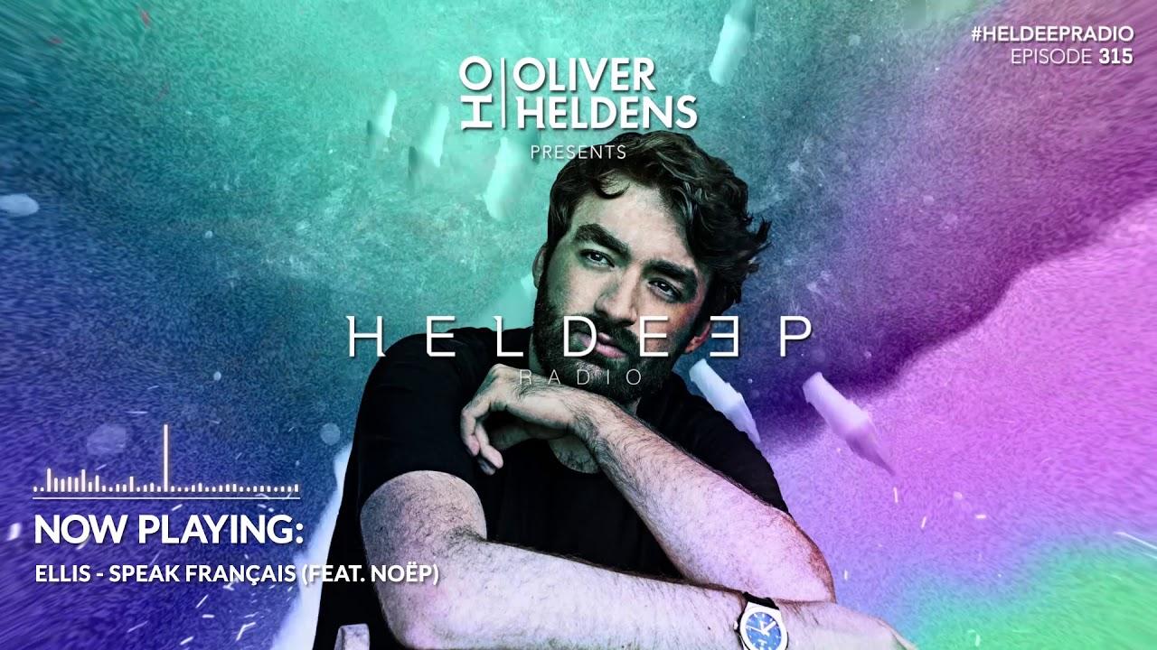 Oliver Heldens - Heldeep Radio #315