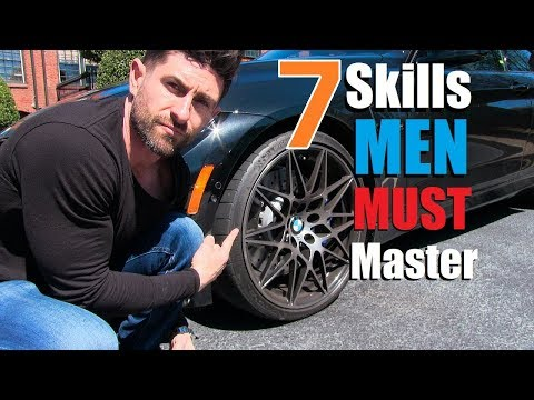 7 Manly Skills EVERY Man Must MASTER... To Be A MAN!