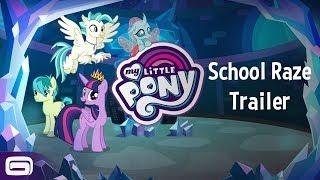My Little Pony - School Raze Trailer