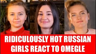 RIDICULOUSLY HOT RUSSIAN GIRLS REACT TO OMEGLE FAV REACTORS PART 5