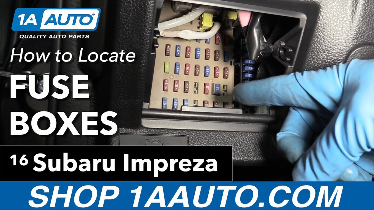 medium resolution of how to locate your fuse boxes 11 16 subaru impreza youtube fuse box subaru impreza 2004 fuse box for subaru impreza