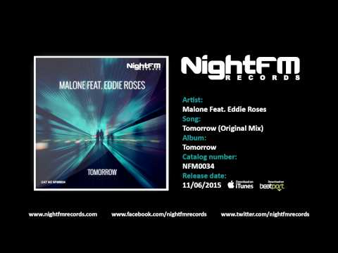 Malone Feat. Eddie Roses - Tomorrow (Original Mix)