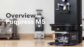 PuQ Press M5 Overview