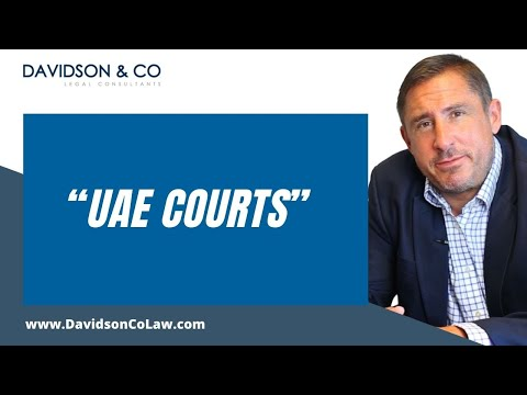 UAE Court System and how they work explained by Jonathan Davidson