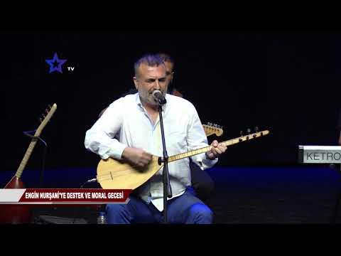ERENSOY AKKAYA ENGİN NURŞANİ'YE DESTEK VE MORAL GECESİ (Yıldız Tv )