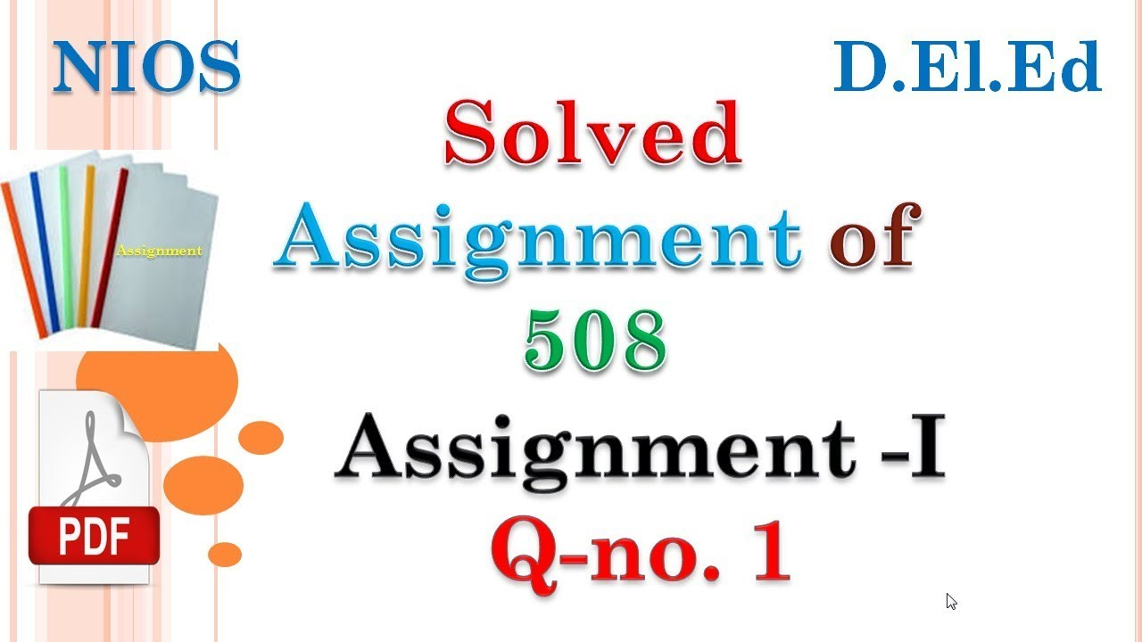 SOLVED ASSIGNMENT of Course Code 508 ASSIGNMENT I Question no. 1 ....