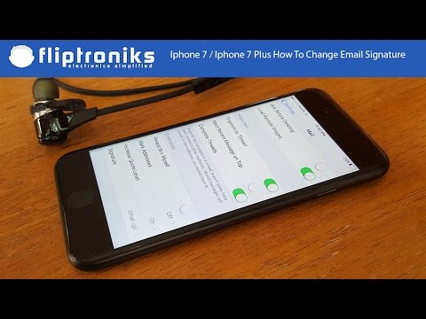 iphone 7 iphone 7 plus how to change email signature fliptronikscom