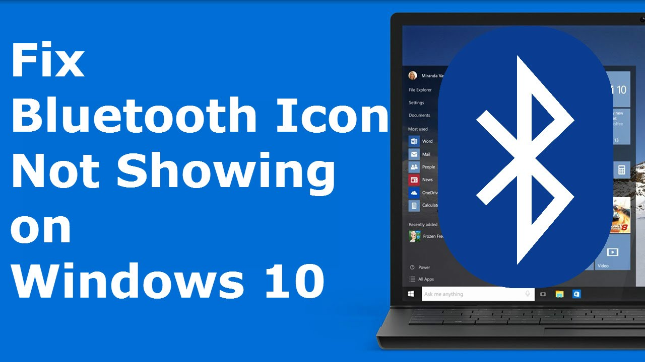 Fix Bluetooth Icon Not Showing on Windows 10 ✔