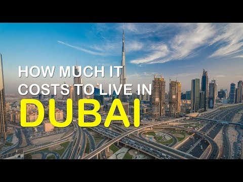 how much does it cost to live in Dubai