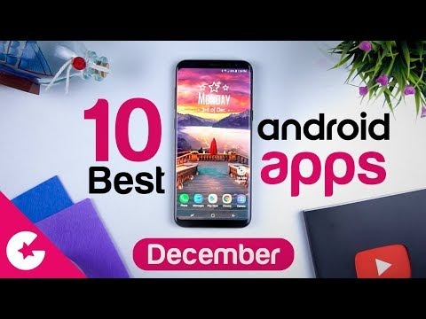Top 10 Best Apps for Android - Free Apps 2018 (December)