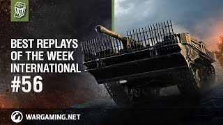 Best Replays of the Week International #56 - World of Tanks PC