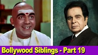 Bollywood Siblings - Part 19 - Dilip Kumar & Mehmood