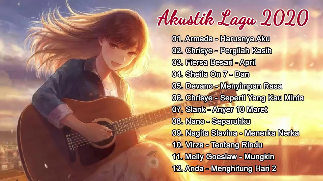 Kumpulan Lagu Indonesia Cover Akustik - Salah Apa Aku,Cinta Karena Cinta,Pernah,Hampa,Harusnya ...