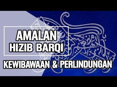 Ijazah Hizib Barqi : Bunyi Doa, Bacaan Dan Amalan Lengkap Untuk Kewibawaan Dan Perlindungan