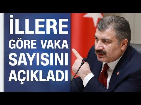 Sağlık Bakanı Fahrettin Koca illere göre koronavirüs vaka sayısını açıkladı