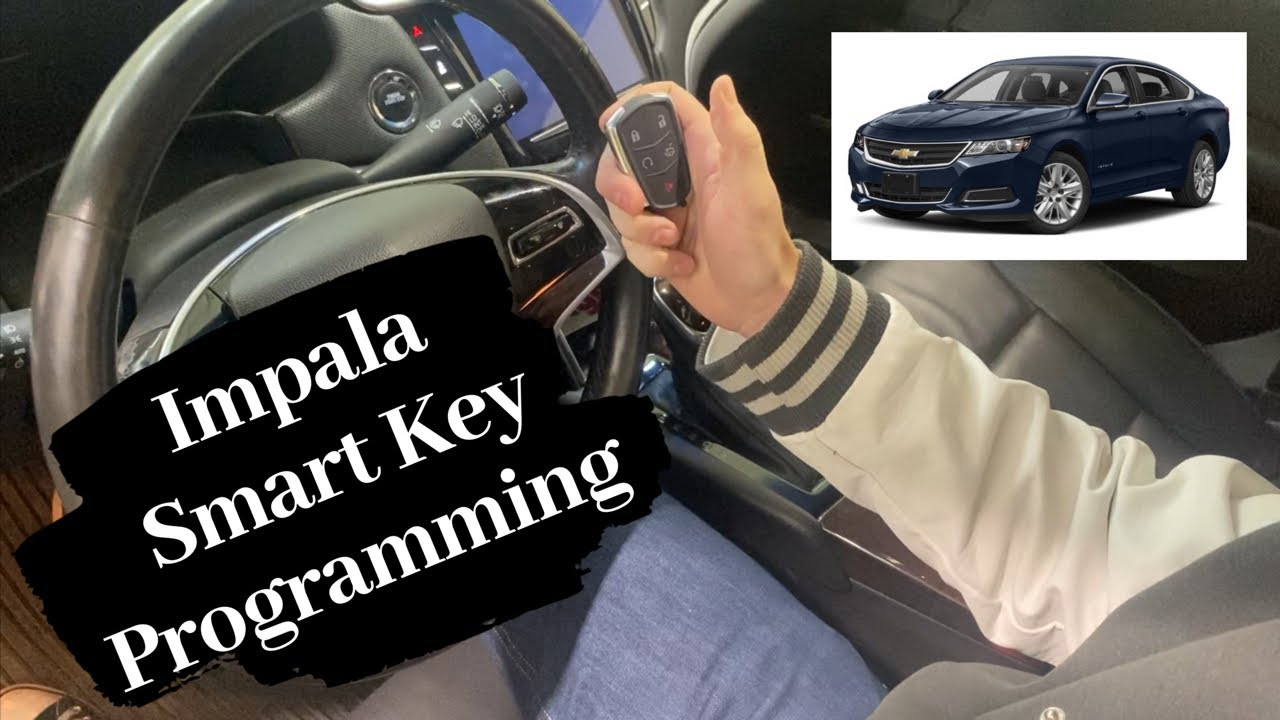 How To Program A Chevrolet Impala Smart Key Remote Fob 2014 2020 Youtube