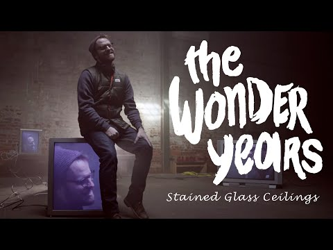 The Wonder Years - Stained Glass Ceilings (Official Music Video)