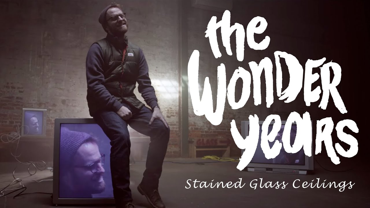 the-wonder-years-stained-glass-ceilings-official-music-video-hopeless-records