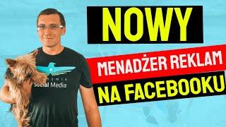 Nowy Menadżer Reklam na Facebooku 2021 screenshot 1