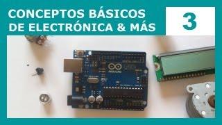 Conceptos básicos de electrónica, ley de Ohm y la analogía del agua (Curso de Arduino #3)