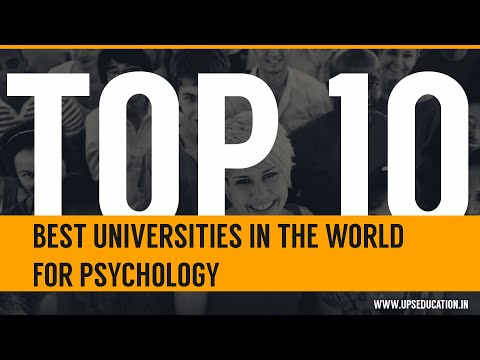 Top 10 Best Universities In The World For Psychology.