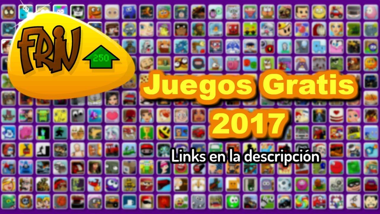 Juegos Friv Gratis 2017 Links En La Descripcion Probando Juegos