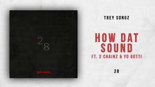 Play How Dat Sound (feat. 2 Chainz & Yo Gotti)