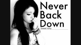 Video Sweet Irony - Never Back Down download MP3, 3GP, MP4, WEBM, AVI, FLV Juni 2018