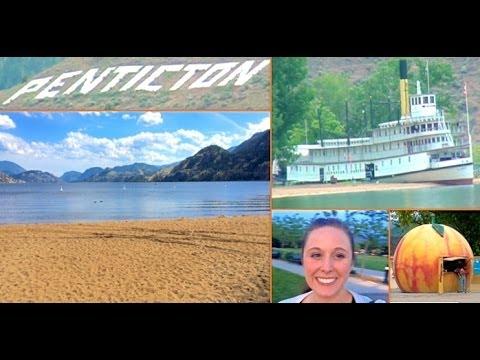 Travel Vlog Day 1 & 2: Penticton, BC, Canada - June 2014