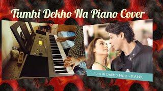 Gambar cover Tumhi Dekho Na|Piano Cover|Sonu Nigam,Alka Yagnik|Kabhi Alvida Na Kehna|Shah Rukh Khan|Rani Mukherji