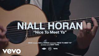 Niall Horan - Nice To Meet Ya (Live Performance) | Vevo
