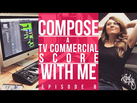 COMPOSE WITH ME - How To Compose a TV Commercial - Episode 8