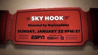 30 for 30:  Sky Hook