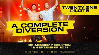 twenty one pilots | A Complete Diversion | O2 Academy London (FULL CONCERT)