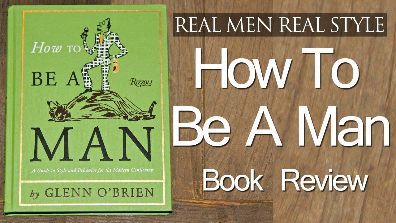 How To Be A Man Glenn Obrien Pdf