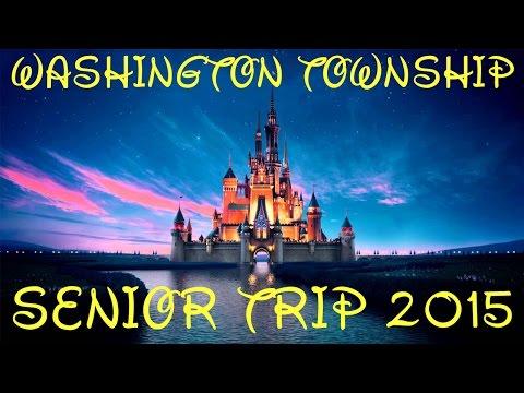 Senior Trip 2015: Washington Township