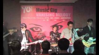 """ X "" cover by function opening band ~ Vanishing Melody@HK - x japan cover"