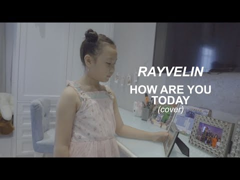 RAYVELIN - MOTHER HOW ARE YOU TODAY (COVER)