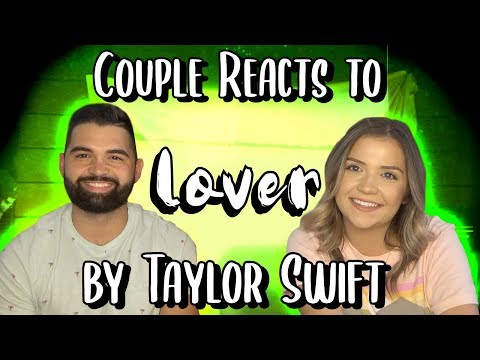 """couple-reacts-to-""""lover""""-by-taylor-swift"""
