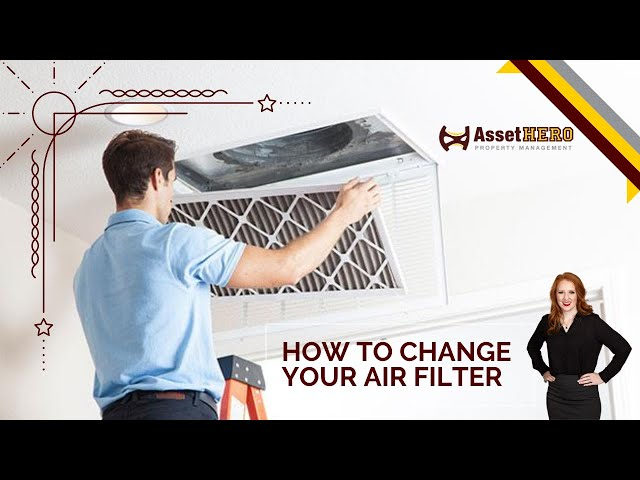 How to Change your Air Filter | Tenant Education | Asset Hero Property Management