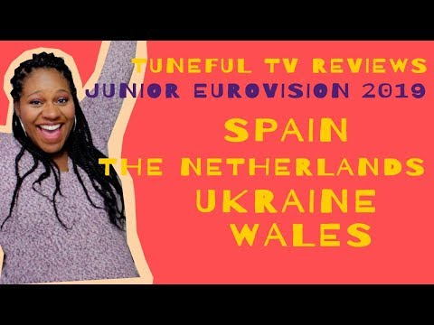 JUNIOR EUROVISION 2019 - SPAIN, THE NETHERLANDS, UKRAINE & WALES